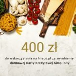 Voucher 400 zł do wydania na frisco.pl, za wyrobienie darmowej Karty Kredytowej Simplicity