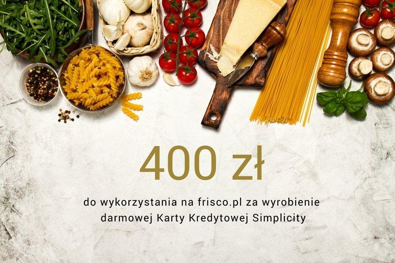 [PROMOCJA ZAKOŃCZONA] Voucher 400 zł do wydania na frisco.pl, za wyrobienie darmowej Karty Kredytowej Simplicity